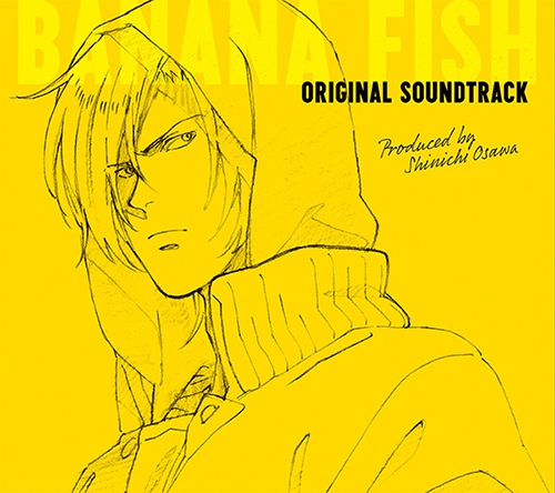 BANANA FISH/BANANA FISH/「BANANA FISH」Original Soundtrack 【CD】
